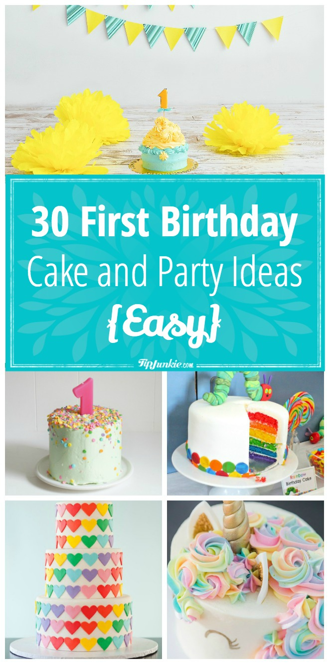 1St Birthday Cakes 30 First Cake And Party Ideas Easy Tip Junkie