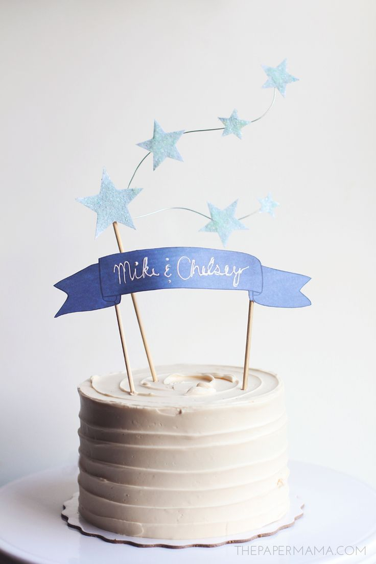 Cake Toppers For Birthday Star And Banner Cake Topper With Free Printables The Paper Mama