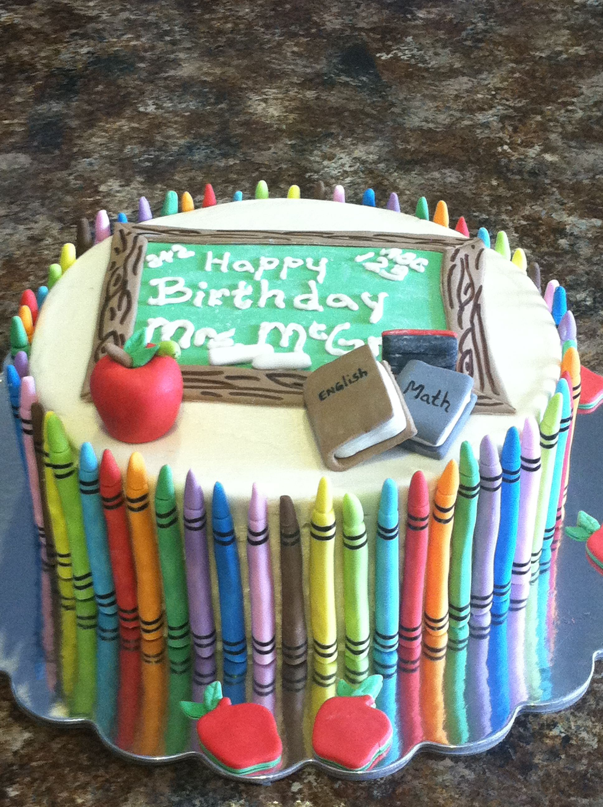 Creative Birthday Cakes 1st Grade Teacher Cake Great For A Creative Birthday Party Too