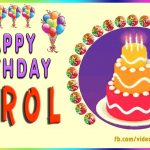 Happy Birthday Carol Cake Happy Birthday Carol Youtube