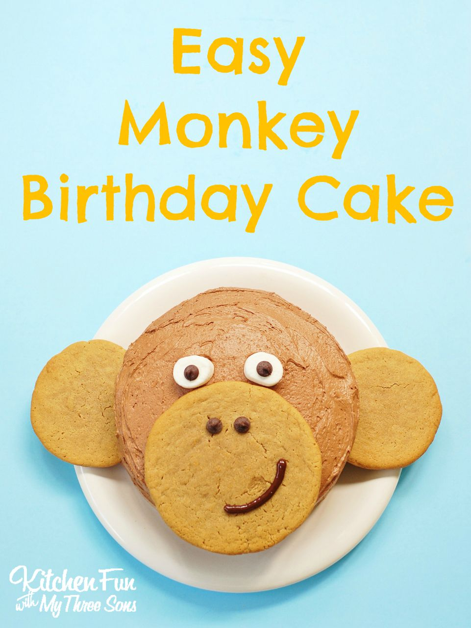 Monkey Birthday Cake Easy Monkey Birthday Cake Kitchen Fun With My 3 Sons